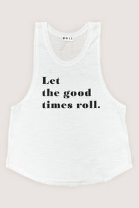 Let The Good Times Roll Tank image